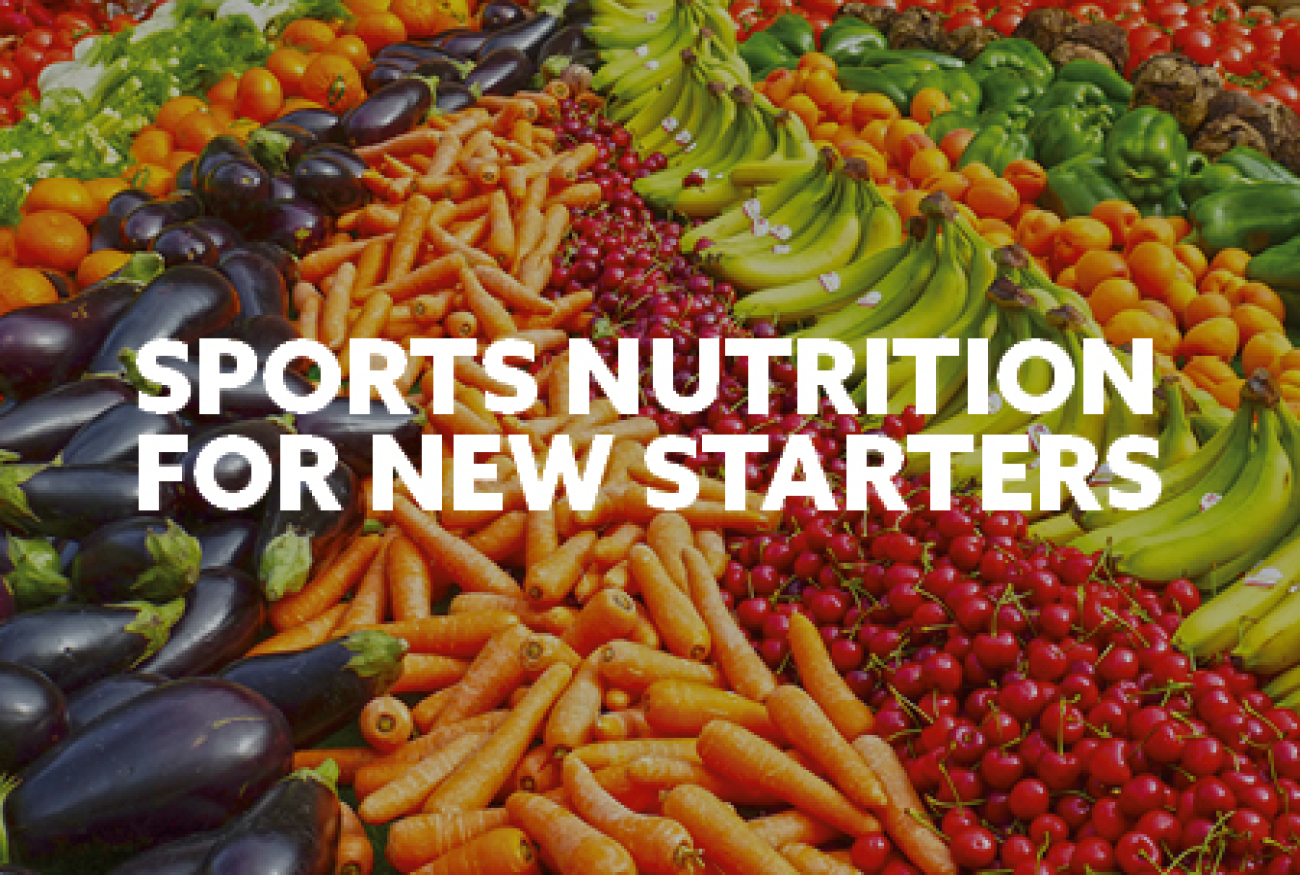 Sports Nutrition for New Starters