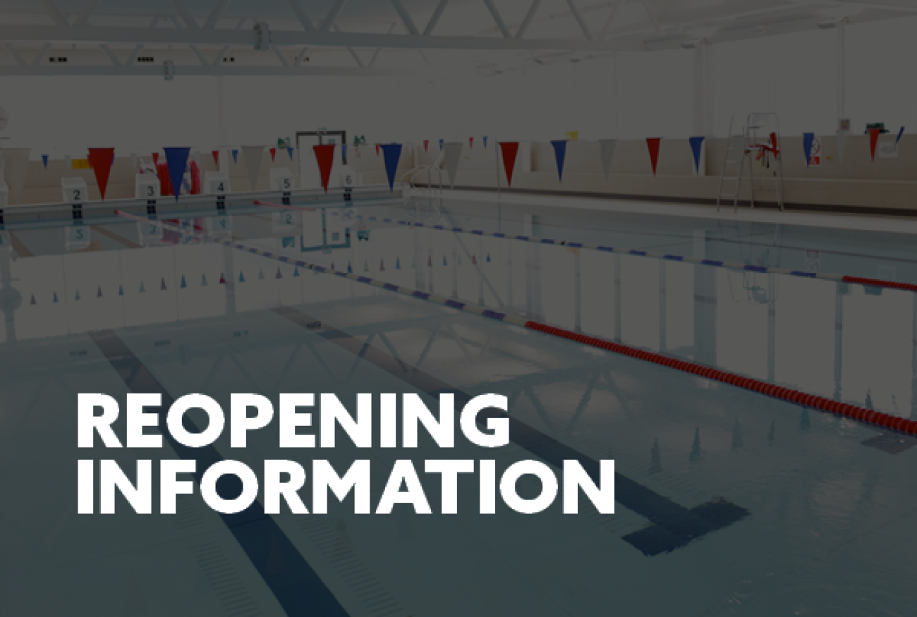 Gym and Pool Reopening - What you need to know!